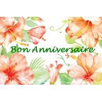"""Carte artisanale Bon Anniversaire """"Les Hibiscus"""""""