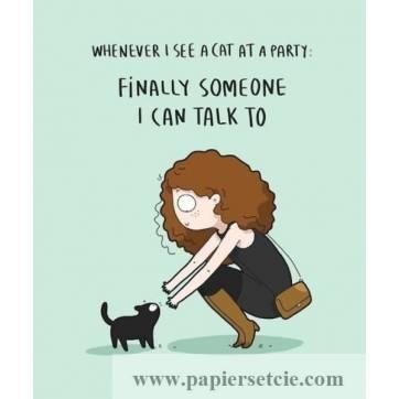 """Carte Chat """"Quand je vois un chat lors d'une invitation..."""""""