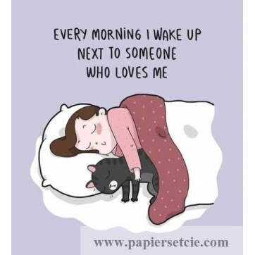 """Carte Chat """"Chaque matin je me réveille près de quelqu'un qui m'aime"""""""