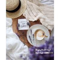 "Carte Anniversaire ""Happy Birthday but first coffee!"""