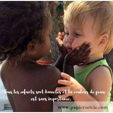 """Carte citation Bonheur: """"Tous les enfants sont honnêtes..."""""""