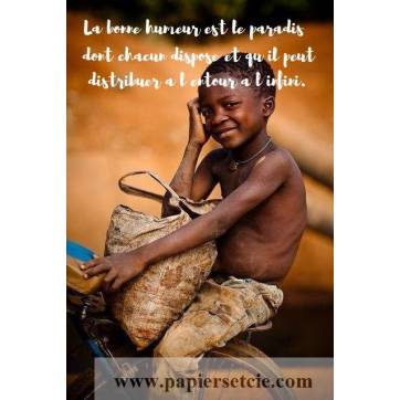 """Carte citation Bonheur: """"La bonne humeur est le paradis dont chacun dispose et qu'il peut distribuer à l'entour à l'infini."""""""