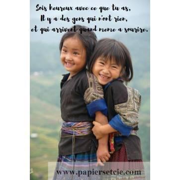 """Carte citation Bonheur: """"Sois heureux avec ce que tu as..."""""""