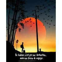 """Citation Bonheur """" Le Bonheur n'est pas une destination, mais une façon de voyager"""""""