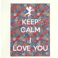 "Carte ""Keep Calm  I Love you"""