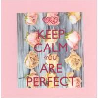"Carte ""Keep Calm You are perfect """
