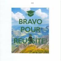 Carte Bravo pour ta réussite Thème Montagne