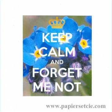 """Carte """"Keep Calm and Forget me not """""""