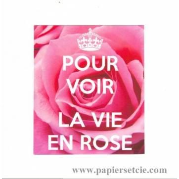 """Carte """"Pour voir la vie en rose, les Roses"""""""