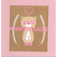 Carte double carrée Bon Anniversaire Un An Ourson rose