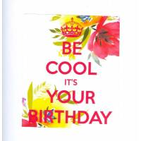 "Carte KC ""Be Cool It's your Birthday"" Tulipes"
