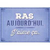 "Carte Citation Humour Vintage ""RAS aujourd'hui, J'aime ça."""