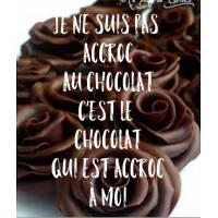 """Carte Chocolat Je ne suis pas accroc au chocolat..."""""""
